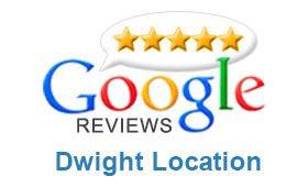 Google Reviews - Dwight Location